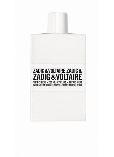 Zadig&Voltaire This Is Her! Body Lotion 200 Ml Vücut Losyonu Renksiz